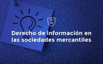 Derecho de información en las sociedades mercantiles