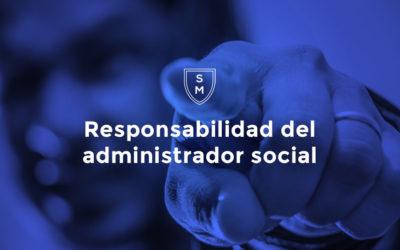 Responsabilidad del administrador social